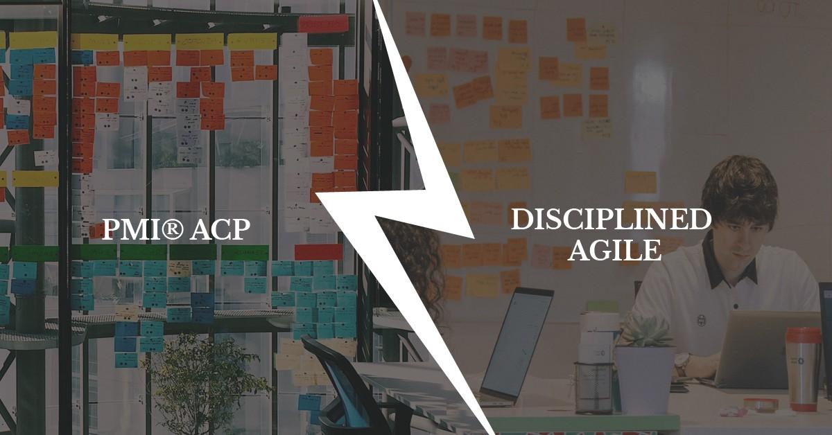 Disciplined Agile v/s PMI – ACP