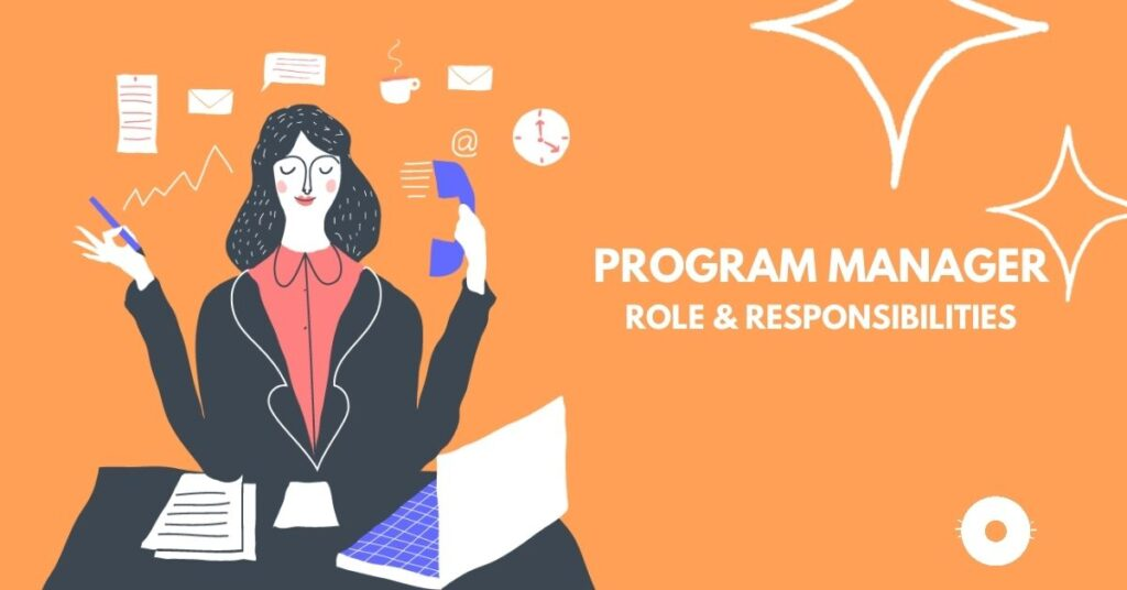 Program Management Role & Responsibility