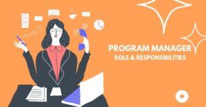 Program Management Professional Role & Responsibilities