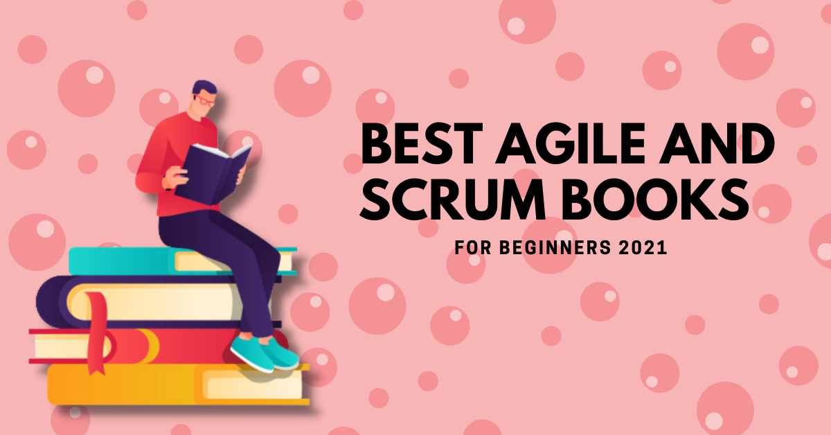 Best Agile and Scrum Books for Beginners in 2021